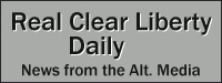 real-clear-liberty-daily-200-2